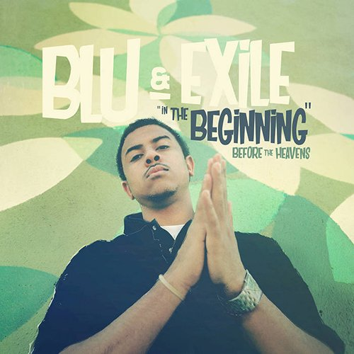 Blu & Exile - In The Beginning: Before The Heavens album